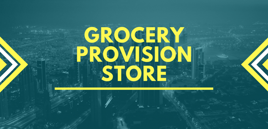 Grocery Provision Store