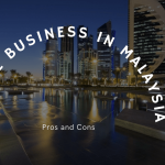 Opportunities for Online Business in Malaysia with Pros and Cons