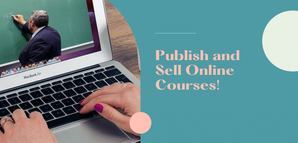 Publish and Sell Online Courses