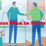 Business Plan in Switzerland Which You Should Know About